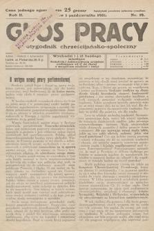 Głos Pracy : dwutygodnik chrześcijańsko-społeczny. 1931, nr 19