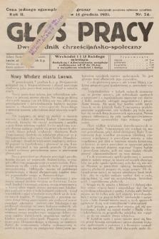 Głos Pracy : dwutygodnik chrześcijańsko-społeczny. 1931, nr 24