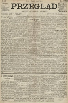 Przegląd polityczny, społeczny i literacki. 1893, nr50