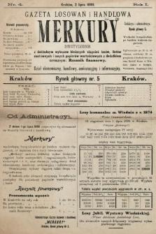Merkury : gazeta losowań i handlowa : dwutygodnik z dokładnym wykazem bieżących ciągnień losów, listów zastawnych i innych papierów wartościowych z dodatkiem corocznym: Rocznik finansowy. 1898, nr4