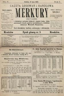 Merkury : gazeta losowań i handlowa : dwutygodnik z dokładnym wykazem bieżących ciągnień losów, listów zastawnych i innych papierów wartościowych z dodatkiem corocznym: Rocznik finansowy. 1898, nr5