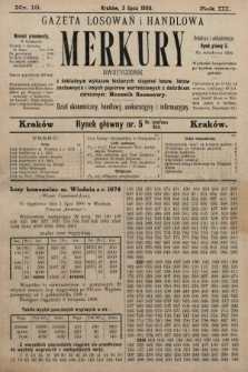 Merkury : gazeta losowań i handlowa : dwutygodnik z dokładnym wykazem bieżących ciągnień losów, listów zastawnych i innych papierów wartościowych z dodatkiem corocznym: Rocznik finansowy. 1900, nr13