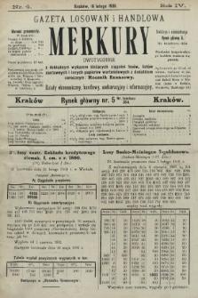 Merkury : gazeta losowań i handlowa : dwutygodnik z dokładnym wykazem bieżących ciągnień losów, listów zastawnych i innych papierów wartościowych z dodatkiem corocznym: Rocznik finansowy. 1901, nr4