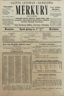 Merkury : gazeta losowań i handlowa : dwutygodnik z dokładnym wykazem bieżących ciągnień losów, listów zastawnych i innych papierów wartościowych z dodatkiem corocznym: Rocznik finansowy. 1901, nr5