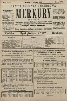 Merkury : gazeta losowań i handlowa : dwutygodnik z dokładnym wykazem bieżących ciągnień losów, listów zastawnych i innych papierów wartościowych z dodatkiem corocznym: Rocznik finansowy. 1903, nr22