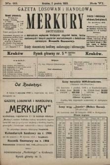 Merkury : gazeta losowań i handlowa : dwutygodnik z dokładnym wykazem bieżących ciągnień losów, listów zastawnych i innych papierów wartościowych z dodatkiem corocznym: Rocznik finansowy. 1903, nr23