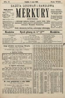 Merkury : gazeta losowań i handlowa : dwutygodnik z dokładnym wykazem bieżących ciągnień losów, listów zastawnych i innych papierów wartościowych z dodatkiem corocznym: Rocznik finansowy. 1905, nr9