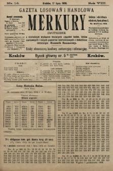 Merkury : gazeta losowań i handlowa : dwutygodnik z dokładnym wykazem bieżących ciągnień losów, listów zastawnych i innych papierów wartościowych z dodatkiem corocznym: Rocznik finansowy. 1905, nr14