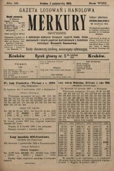 Merkury : gazeta losowań i handlowa : dwutygodnik z dokładnym wykazem bieżących ciągnień losów, listów zastawnych i innych papierów wartościowych z dodatkiem corocznym: Rocznik finansowy. 1905, nr19