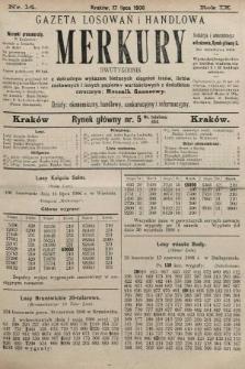 Merkury : gazeta losowań i handlowa : dwutygodnik z dokładnym wykazem bieżących ciągnień losów, listów zastawnych i innych papierów wartościowych z dodatkiem corocznym: Rocznik finansowy. 1906, nr14
