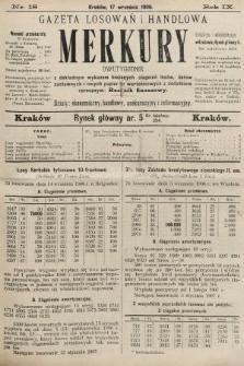 Merkury : gazeta losowań i handlowa : dwutygodnik z dokładnym wykazem bieżących ciągnień losów, listów zastawnych i innych papierów wartościowych z dodatkiem corocznym: Rocznik finansowy. 1906, nr18