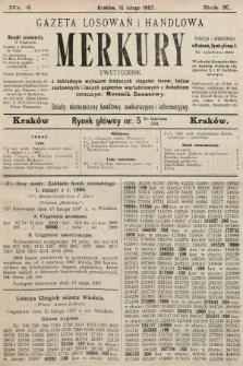 Merkury : gazeta losowań i handlowa : dwutygodnik z dokładnym wykazem bieżących ciągnień losów, listów zastawnych i innych papierów wartościowych z dodatkiem corocznym: Rocznik finansowy. 1907, nr4