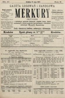 Merkury : gazeta losowań i handlowa : dwutygodnik z dokładnym wykazem bieżących ciągnień losów, listów zastawnych i innych papierów wartościowych z dodatkiem corocznym: Rocznik finansowy. 1907, nr10