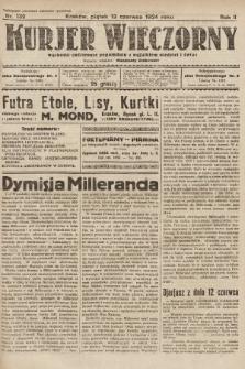 Kurjer Wieczorny : poświęcony sprawom ekonomicznym, giełdowym i politycznym. 1924, nr132