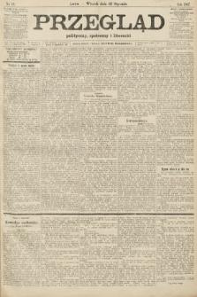 Przegląd polityczny, społeczny i literacki. 1907, nr18