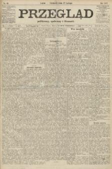 Przegląd polityczny, społeczny i literacki. 1907, nr40