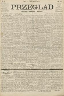 Przegląd polityczny, społeczny i literacki. 1907, nr50