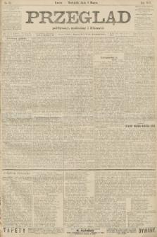 Przegląd polityczny, społeczny i literacki. 1907, nr52