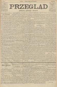 Przegląd polityczny, społeczny i literacki. 1907, nr216