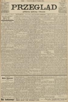 Przegląd polityczny, społeczny i literacki. 1907, nr251