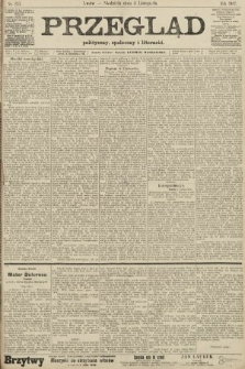 Przegląd polityczny, społeczny i literacki. 1907, nr253