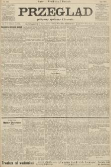 Przegląd polityczny, społeczny i literacki. 1907, nr254