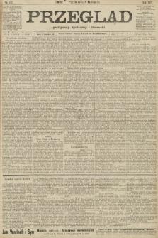 Przegląd polityczny, społeczny i literacki. 1907, nr257