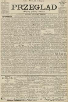 Przegląd polityczny, społeczny i literacki. 1907, nr266