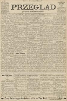 Przegląd polityczny, społeczny i literacki. 1907, nr267