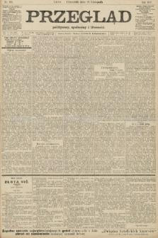 Przegląd polityczny, społeczny i literacki. 1907, nr268