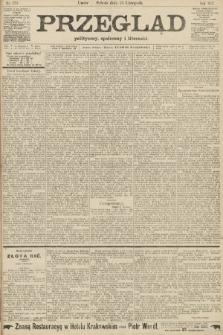 Przegląd polityczny, społeczny i literacki. 1907, nr270