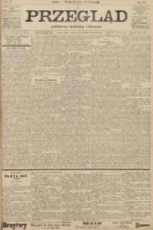 Przegląd polityczny, społeczny i literacki. 1907, nr271