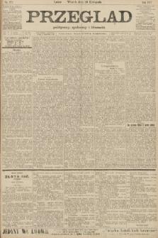 Przegląd polityczny, społeczny i literacki. 1907, nr272
