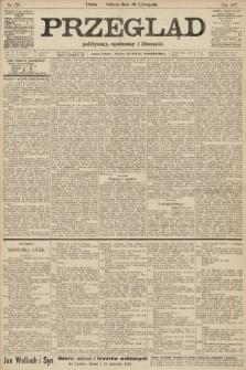 Przegląd polityczny, społeczny i literacki. 1907, nr276