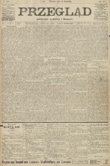 Przegląd polityczny, społeczny i literacki. 1907, nr300