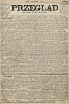 Przegląd polityczny, społeczny i literacki. 1899, nr149