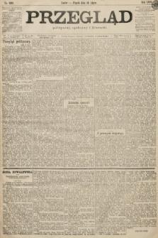 Przegląd polityczny, społeczny i literacki. 1899, nr159