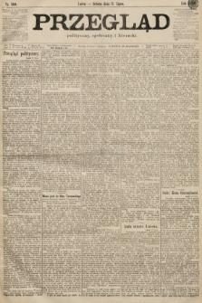 Przegląd polityczny, społeczny i literacki. 1899, nr160