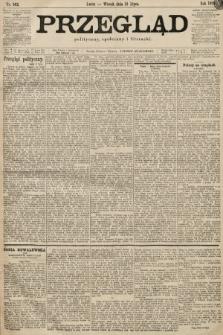 Przegląd polityczny, społeczny i literacki. 1899, nr162