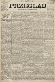 Przegląd polityczny, społeczny i literacki. 1899, nr165