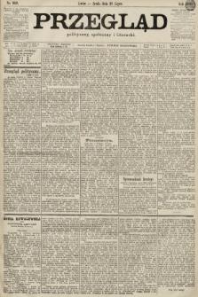 Przegląd polityczny, społeczny i literacki. 1899, nr169