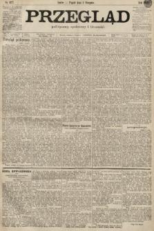 Przegląd polityczny, społeczny i literacki. 1899, nr177