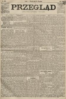 Przegląd polityczny, społeczny i literacki. 1899, nr220
