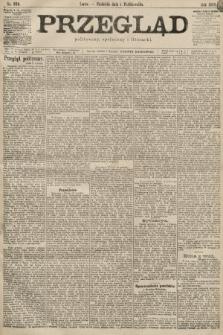 Przegląd polityczny, społeczny i literacki. 1899, nr224