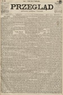 Przegląd polityczny, społeczny i literacki. 1899, nr226