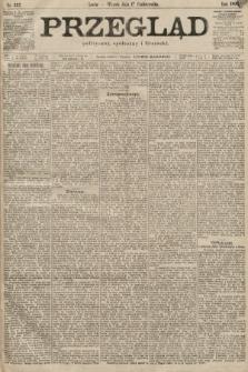Przegląd polityczny, społeczny i literacki. 1899, nr237