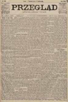 Przegląd polityczny, społeczny i literacki. 1899, nr239