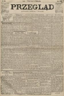 Przegląd polityczny, społeczny i literacki. 1899, nr243