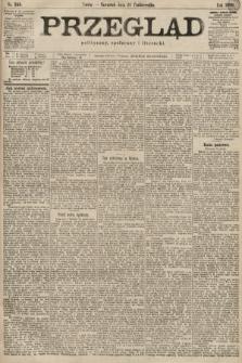 Przegląd polityczny, społeczny i literacki. 1899, nr245