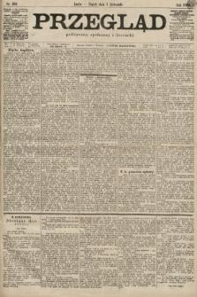 Przegląd polityczny, społeczny i literacki. 1899, nr251
